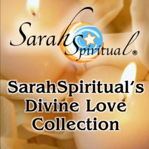 SarahSpiriitual's Divine Love Collection