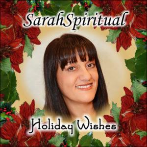 SaraSpiritual_HolidayWishes_150ppi_600