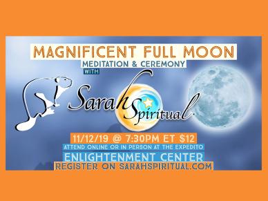 SarahSpiritual – Magnificent Full Moon Meditation & Manifestation Ceremony