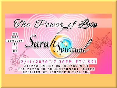 SarahSpiritual Class – The Power of LOVE