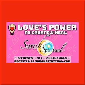 Love's Power to Create & Heal
