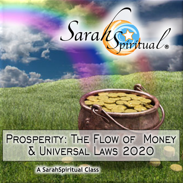 Prosperity: The Flow of Money and Universal Laws