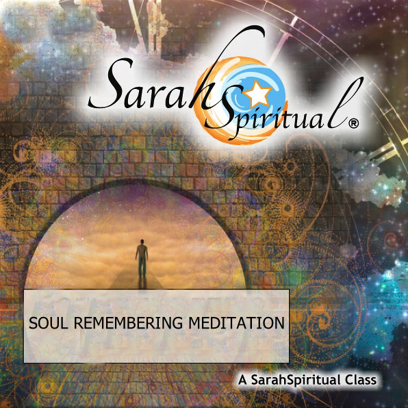 SarahSpiritual's Soul Remembering Meditation Class Audio Download
