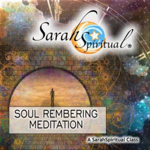 Soul Remembering Meditation