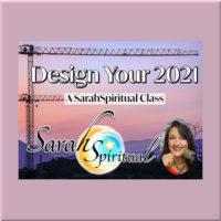 Design Your 2021 SarahSpiritual Online Class