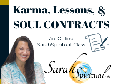SarahSpiritual Karma, Lessons and Soul Contracts Online Class