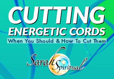 Cutting Energetic Cords – ONLINE SarahSpiritual Class
