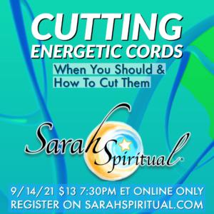 SarahSpiritual Cutting Energetic Cords Online Class